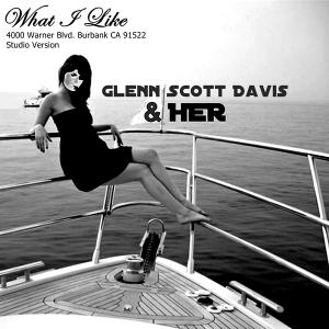 What I Like Glenn Scott Davis & Her